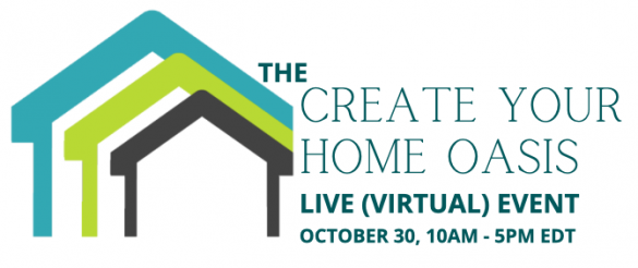 Create Your Home Oasis Live event